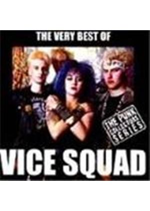Vice Squad - Very Best Of Vice Squad, The