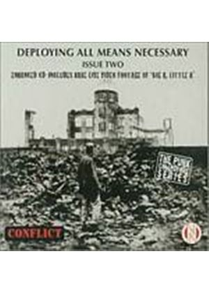 Conflict - Deploying Any Means Necessary (Music CD)