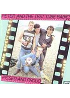Peter And Test Tube Babies - Pissed And Proud (Music CD)