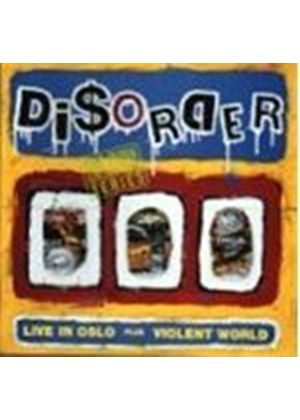 Disorder - Live In Oslo/Violent World (Music CD)