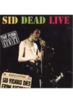 Sid Vicious - Sid Dead Live