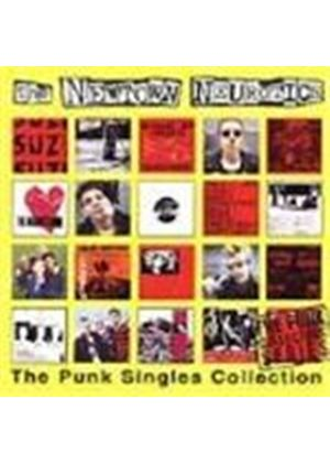 Newtown Neurotics (The) - Punk Singles Collection, The