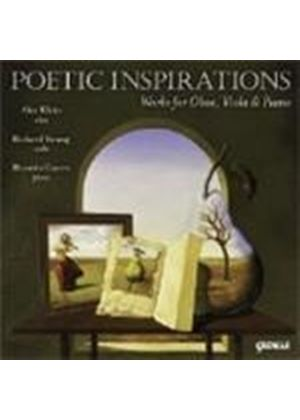 VARIOUS COMPOSERS - Poetic Inspirations - Works For Oboe, Viola, And Piano