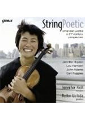 VARIOUS COMPOSERS - String Poetic - A 21st Century Perspective (Koh)