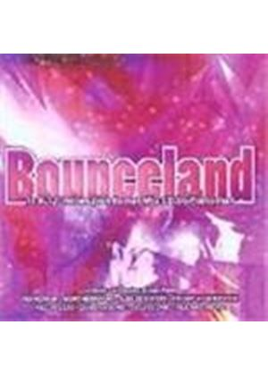 Various Artists - Bounceland (Mixed By Pianoman)