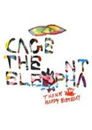 Cage The Elephant - Thank You Happy Birthday (Music CD)