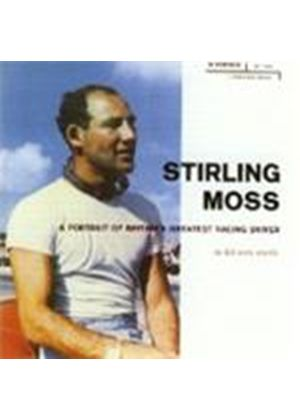 Stirling Moss - A Portrait Of Britain's Greatest Racing Driver