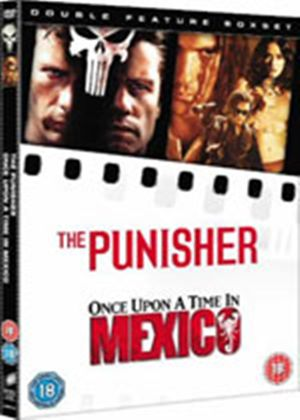 Once Upon A Time In Mexico / The Punisher