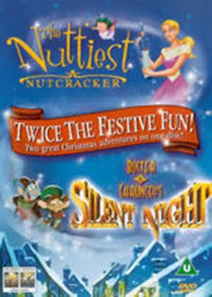 Nuttiest Nutcracker / Buster And Chaunceys Silent Night