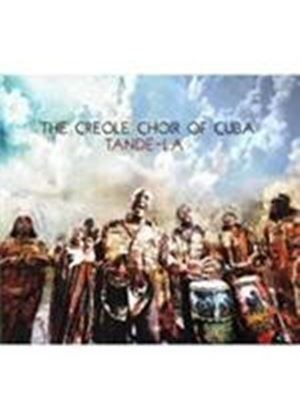 Creole Choir Of Cuba - Tande-La (Music CD)