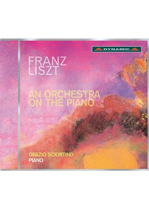 Franz Liszt: An Orchestra on the Piano (Music CD)