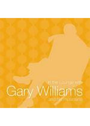Gary Williams - In The Lounge With Gary Williams (Music CD)