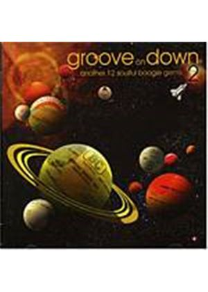Various Artists - Groove On Down Vol. 2 (Music CD)