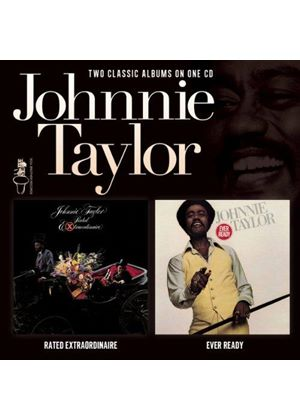 Johnnie Taylor - Rated Extraordinaire/Ever Ready (Music CD)