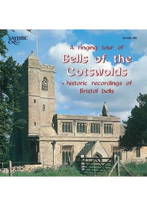 Various Artists - Bells Of The Cotswolds/Historic Recordings Of Bristol Bells