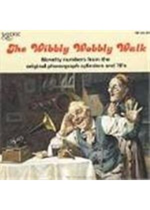 Various Artists - Wibbly Wobbly Walk, The (From Original Phonograph Cylinders)