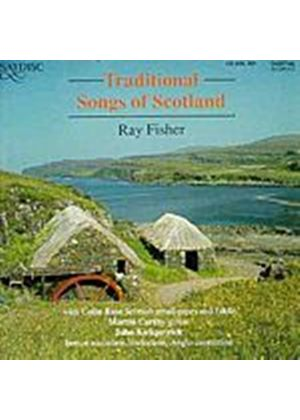 Ray Fisher - Traditional Songs Of Scotland (Music CD)