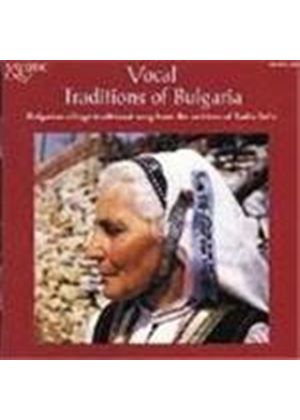 Various Artists - Bulgaria - Vocal Traditions Of Bulgaria