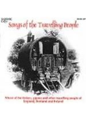 Various Artists - Songs Of The Travelling People (The Music Of The Tinkers Gipsies & Other Travelling People Of England Scotland