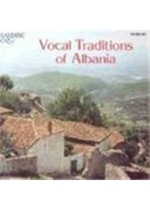 Various Artists - Vocal Traditions Of Albania