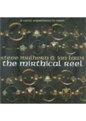 Steve Mulhern & Ian Laws - Mirthical Reel, The (A Celtic Experience In Music)