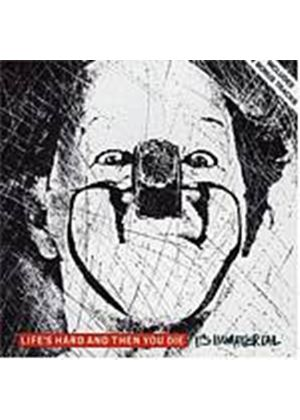 Its Immaterial - Lifes Hard And Then You Die (Music CD)