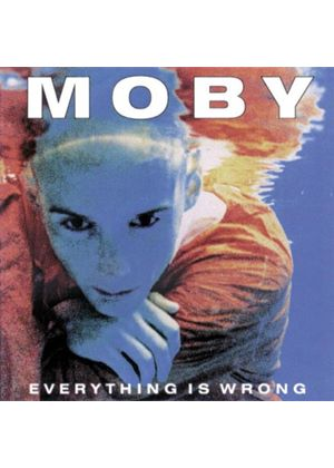Moby - Everything Is Wrong (Music CD)