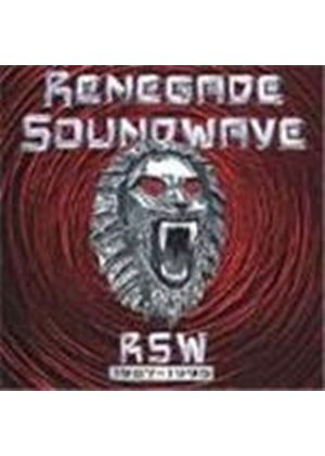 Renegade Soundwave - Renegade Soundwave 1987-1995