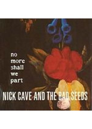 Nick Cave And The Bad Seeds - No More Shall We Part (Music CD)