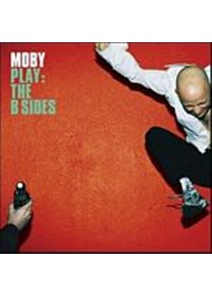 Moby - Play: The B Sides (Music CD)