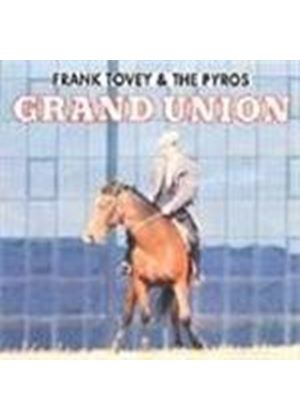 Frank Tovey & Pyros (The) - Grand Union