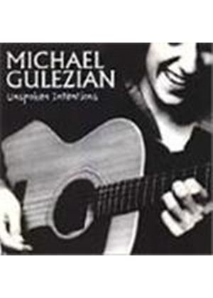 Michael Gulezian - Unspoken Intentions
