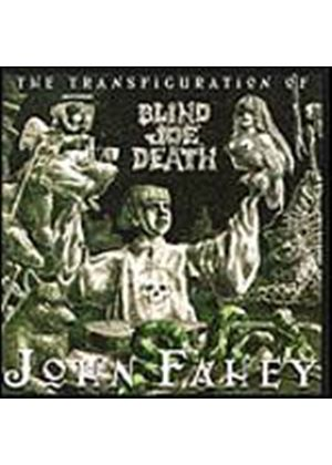John Fahey - Transfiguration Of Blind Joe Death  (Music CD)