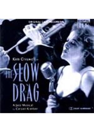 Original Cast - Slow Drag, The (Music CD)