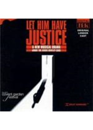 Original London Cast - Let Him Have Justice (Music CD)