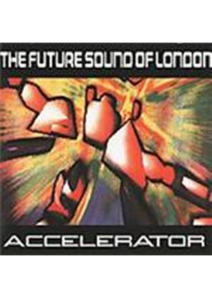 Future Sound Of London - Accelerator (Music CD)