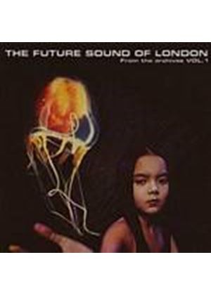 The Future Sound Of London - From The Archives Vol. 1 (Music CD)