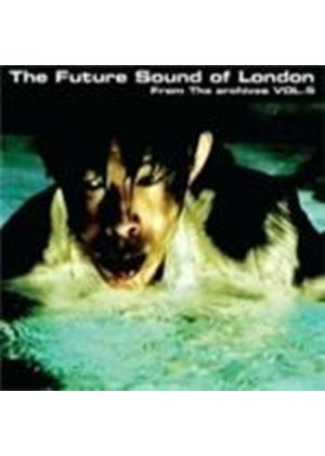 Future Sound Of London (The) - From The Archives Vol.5 (Music CD)