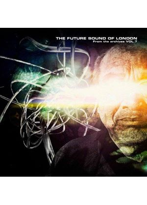 Future Sound of London (The) - From the Archives, Vol. 7 (Music CD)