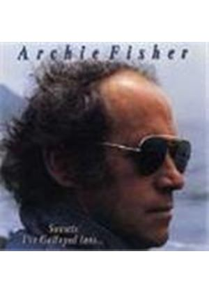 Archie Fisher - Sunset's I've Galloped Into...