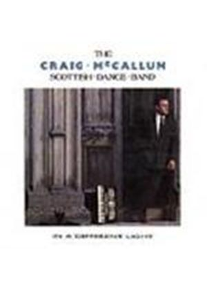 Craig McCallum Scottish Dance Band (The) - In A Different Light