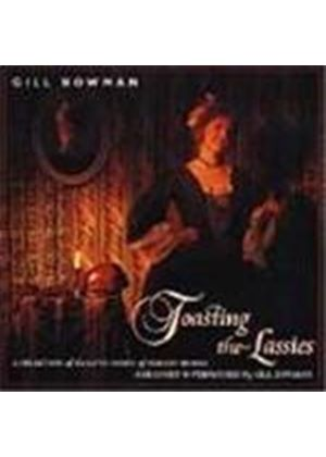 Gill Bowman - Toasting The Lassies