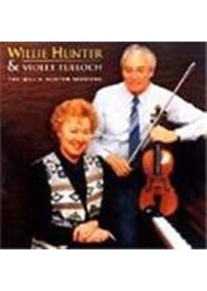 Violet Tulloch - Willie Hunter Sessions, The