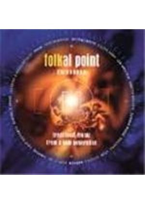 Various Artists - Folkal Point Edinburgh (Traditional Music From A New Generation)