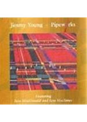 Jimmy Young - Pipeworks (Includes End Of The Rainbow Suite)