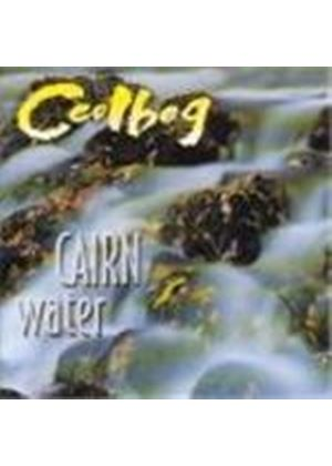 Ceolbeg - Cairn Water