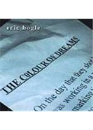 Eric Bogle - Colour Of Dreams, The