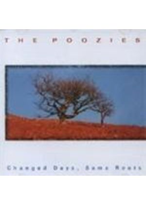 Poozies - Changed Days Same Roots