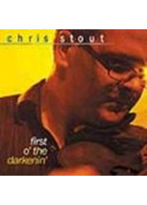 The Chris Stout Band - First O The Darkenin (Music CD)