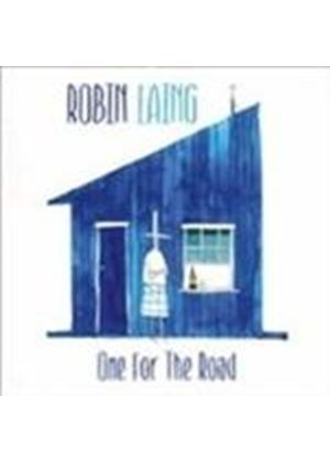 Robin Laing - One For The Road (Music CD)
